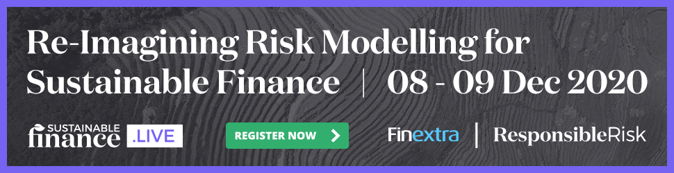 Register Now - Re-Imagining Risk Modelling for Sustainable Finance | 8 - 9 December 2020