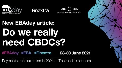 EBAday 2021: Do we really need CBDCs?