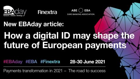 EBAday 2021: How a digital ID may shape the future of European payments